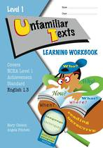 NCEA Level 1 Workbook , Unfamiliar Texts 1.3(Angela Fitchett/Mary Cleland)